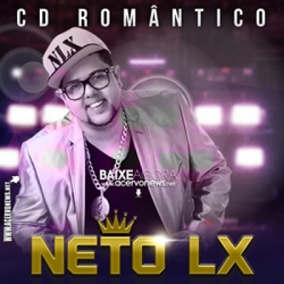 Neto LX - CD Romântico 2k18