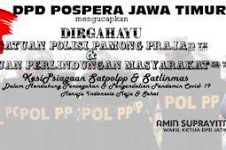 DPD Pospera Jatim Mengucapkan Dirgahayu Satpolpp Dan Satlinmas Tahun 2021