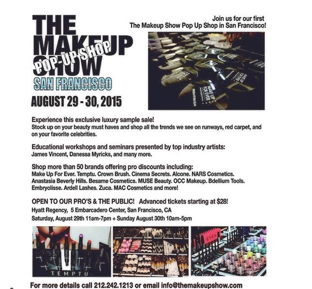 """Beauty lovers """"The Makeup Show"""" is popping up in San Francisco!!!"""