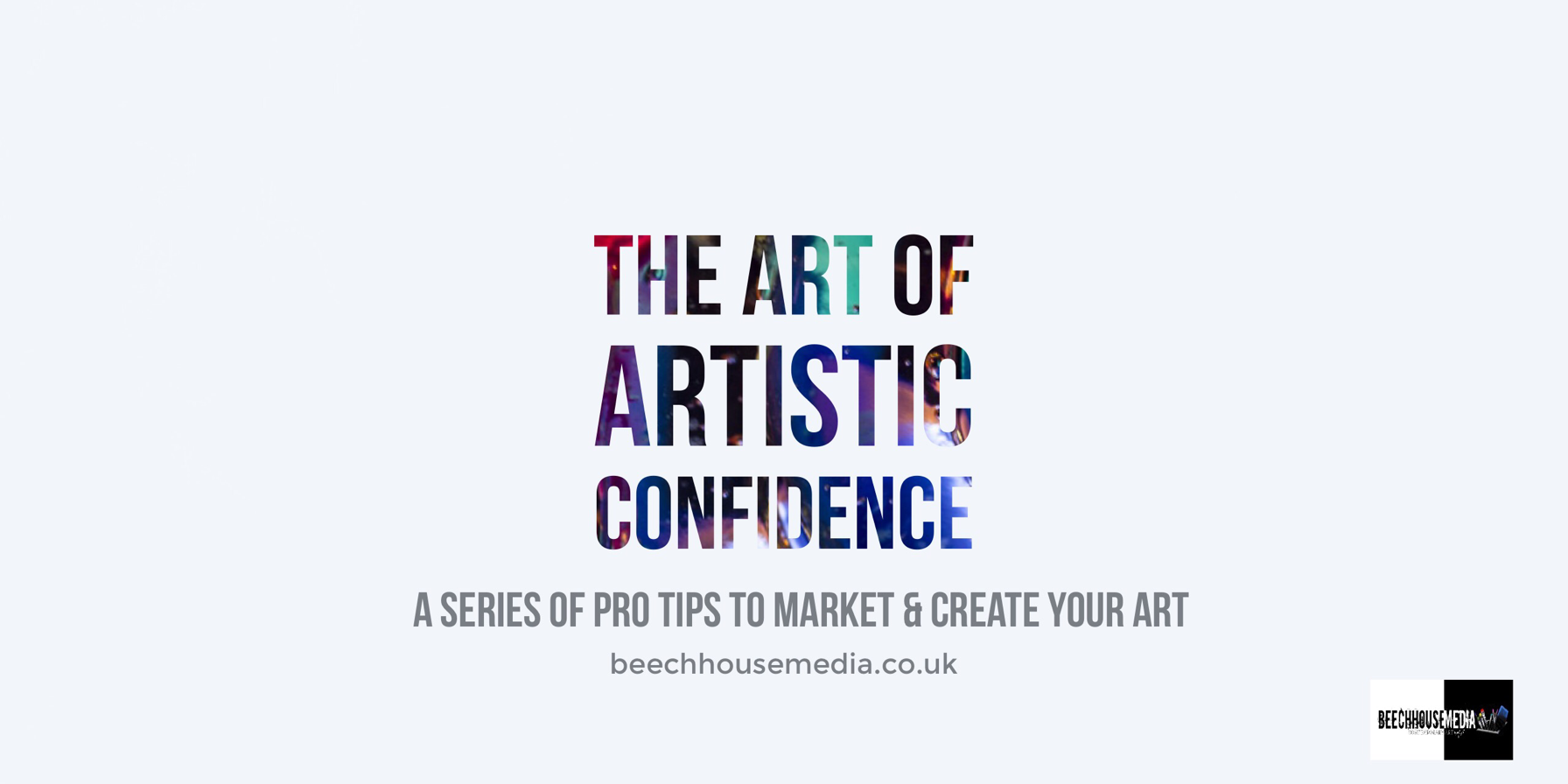 the Art of Artistic confidence for visual artists