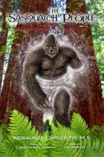 Review The Sasquatch People By Kewaunee Lapseritis M S