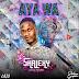 [Download Music] Shalexy | AYA WA