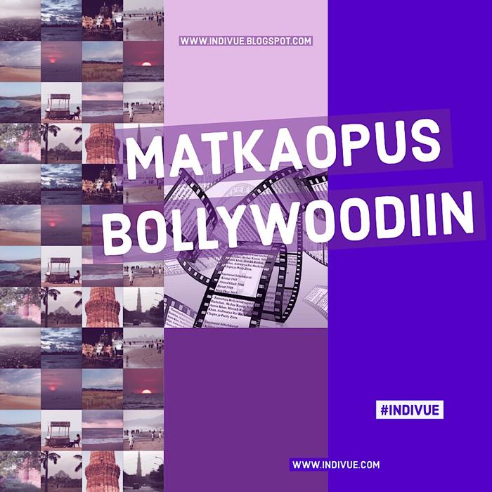 Matkaopus Bollywoodiin