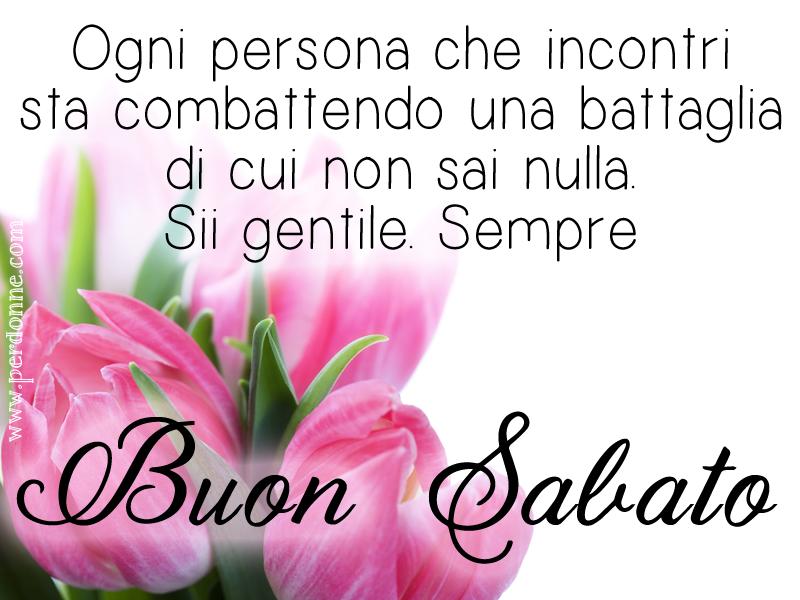 Amato Buon Sabato e buon week-end | PerDonne | Pagina 2 JA89