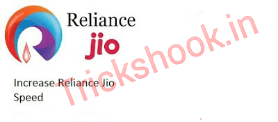How To Increase Reliance Jio Internet Speed Trick 2016