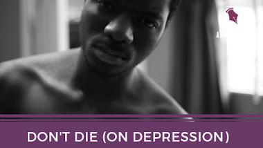 Don't Die (On Depression)