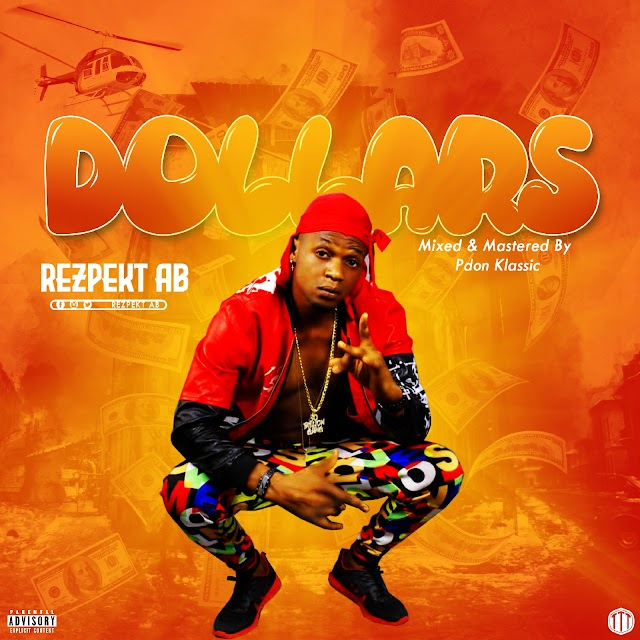 [MUSIC] Rezpekt AB - Dollars (Prod.by Pdon Klassic)