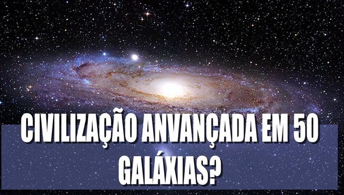 Possíveis Civilizações alienígenas avançadas em 50 galáxias 00