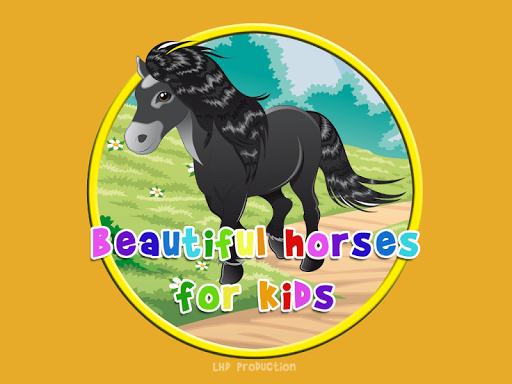 beautiful horses for Children