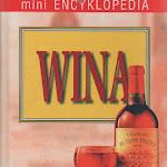 """""""Mini encyklopedia wina"""", Oficyna Wydawnicza Atena, Poznań 1993.jpg"""