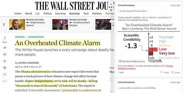 An example of Climate Feedback in action, applied to an opinion piece in The Wall Street Journal by Bjørn Lomborg on 6 April 2016. Scientists' comments and ratings appear as a layer over the article. Text annotated with Hypothesis is highlighted in yellow in the web browser and scientists' comments appear in a sidebar next to the article. Graphic: Climate Feedback