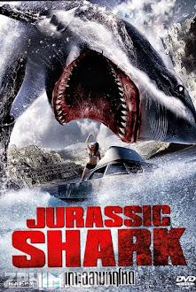 Cá Mập Thời Tiền Sử - Jurassic Shark (2012) Poster