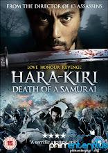 Cái Chết Của 1 Võ Sĩ Đạo - Hara-kiri Death Of A Samura - Full Hd Việt Sub - 2011