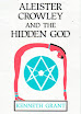 Kenneth Grant - Aleister Crowley and the Hidden God
