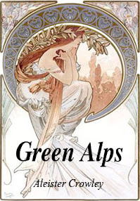 Cover of Aleister Crowley's Book Green Alps Partial Poetry