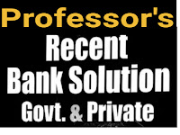 Professor's Recent Bank Solution Govt & Private - PDF ফাইল