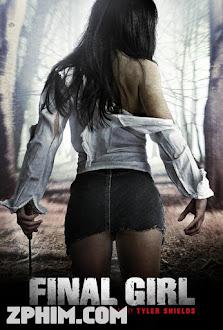Cô Gái Cuối Cùng - Final Girl (2015) Poster