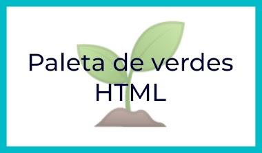 Paleta de colores verde en HTML