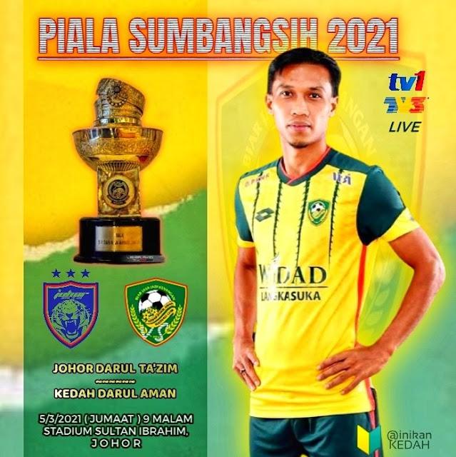 Live Streaming JDT vs Kedah 5.3.2021 (Piala Sumbangsih)