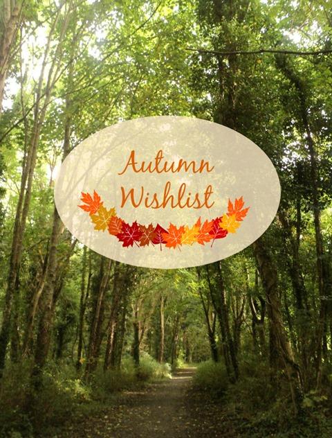 autumn wishlist fall season