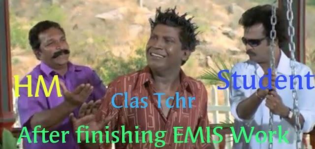 EMIS மீம்ஸ் : After finishing Emis work.!!!