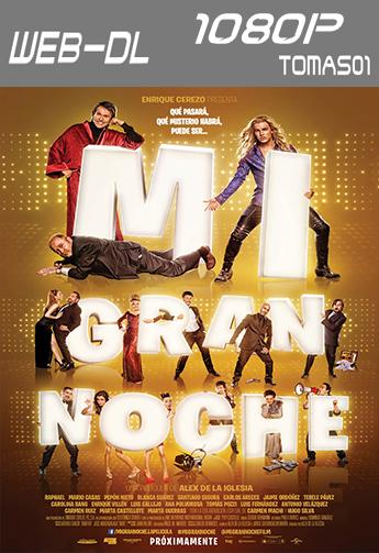 Mi gran noche (2015) WEB-DL 1080p