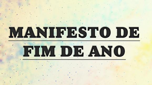 MANIFESTO DE FIM DE ANO manifesto 00