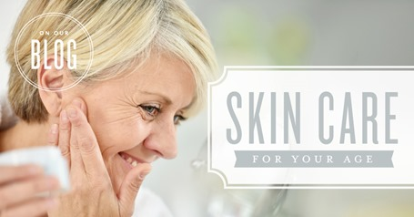 blog-Skin-care-for-your-age_Header_US_Ae_1217
