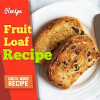 Fruit Loaf Recipes Easy