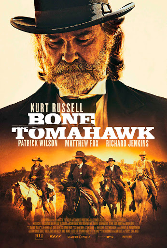 Τσεκούρι από κόκκαλο (Bone Tomahawk) Poster