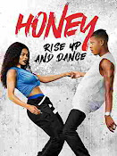 Honey: Rise Up and Dance (2018) ()