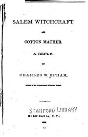 Cover of Charles Wentworth Upham's Book Salem Witchcraft and Cotton Mather A Reply