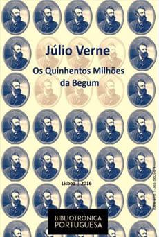 Os Quinhentos Milhões da Begum - Júlio Verne