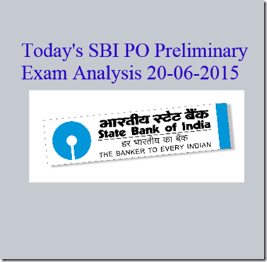 Today's SBI PO Preliminary exam Analysis