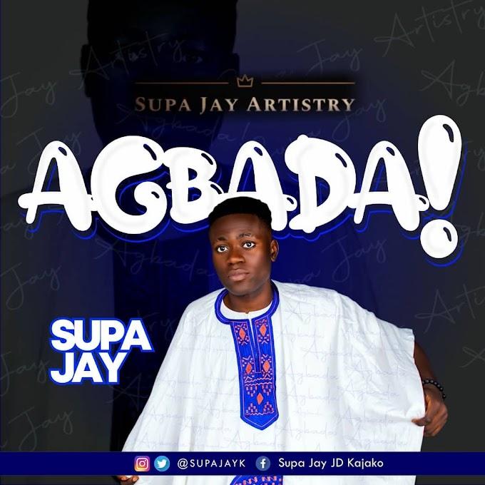 Supajay - Agbada