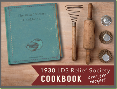 relief society cook book mormon lds pioneer deseret lion house
