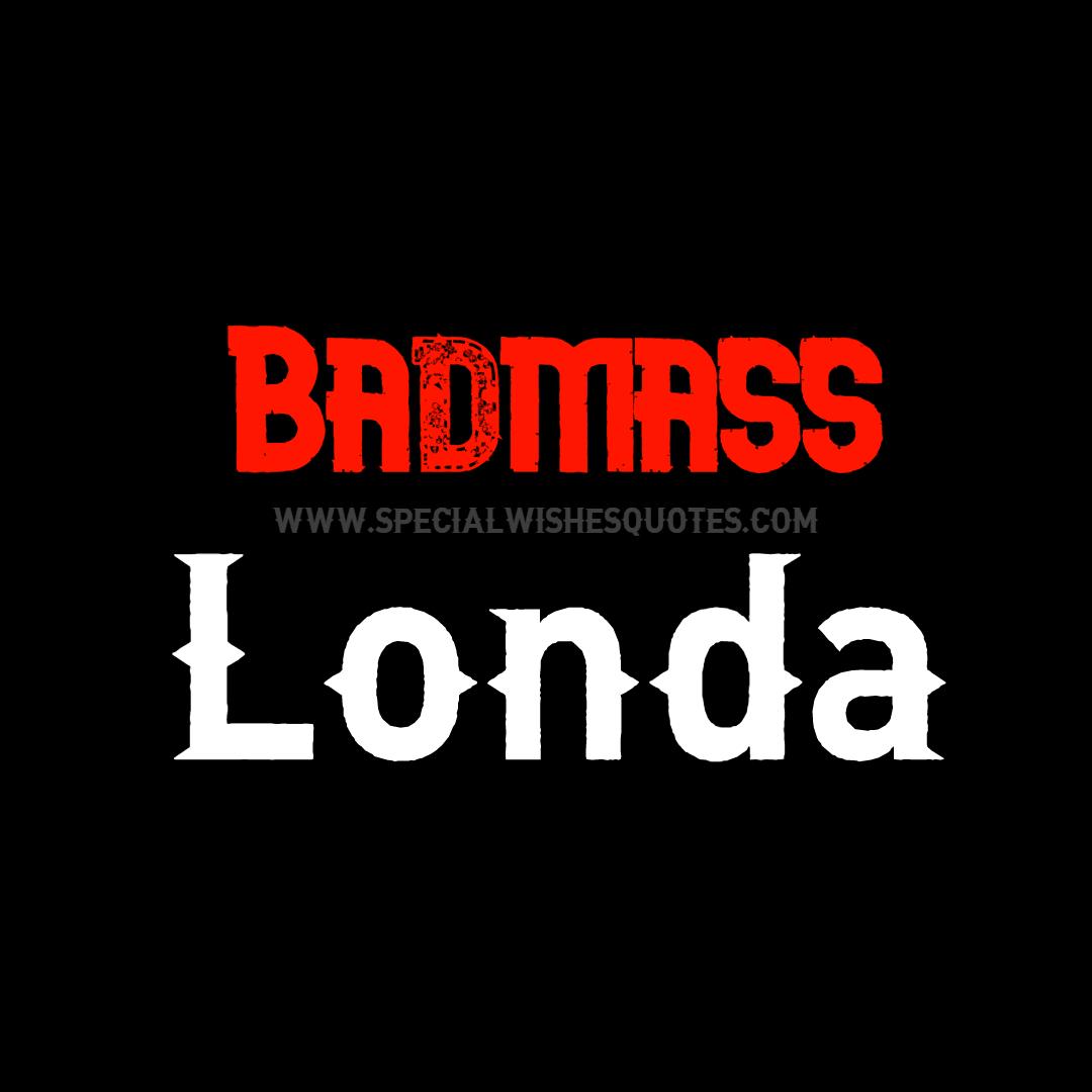badmass londa dp for whatsapp