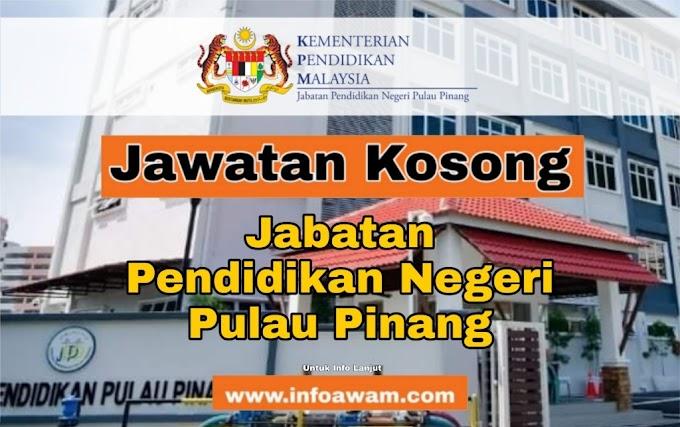 Jawatan Kosong Terkini Di Jabatan Pendidikan Negeri Pulau Pinang