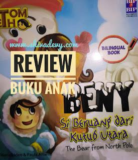 Review Buku Anak: Beny Beruang Kutub
