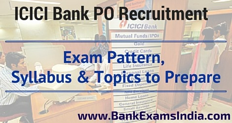 ICICI Bank PO Recruitment 2016,ICICI Bank PO Exam Pattern,ICICI Bank PO Exam Questions,ICICI Bank PO Exam Review,ICICI Bank PO Exam Syllabus