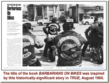 TRUE, August 1965 - Barbarians on Bikes WM4