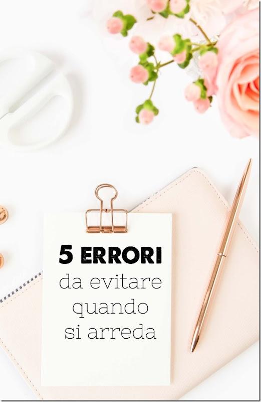 5 errori da evitare quando si arreda