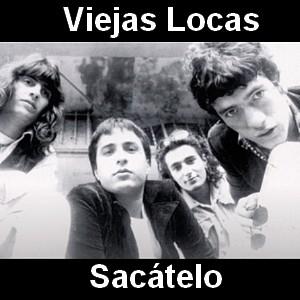 Viejas Locas - Sacátelo