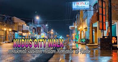 Kudus city walk