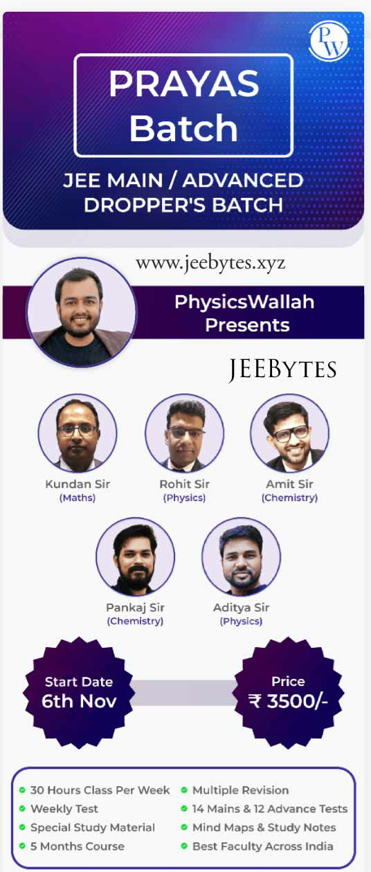 PRAYAS BATCH FAST-TRACK COURSES BY PHYSICSWALLAH