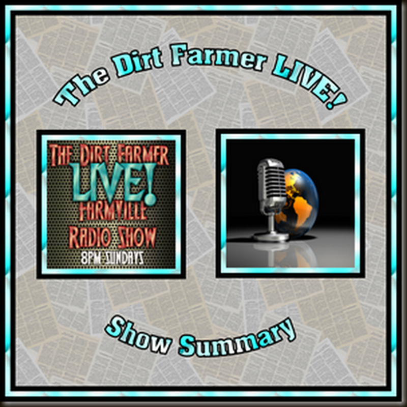 Dirt Farmer Live! Show Summary August 28, 2016
