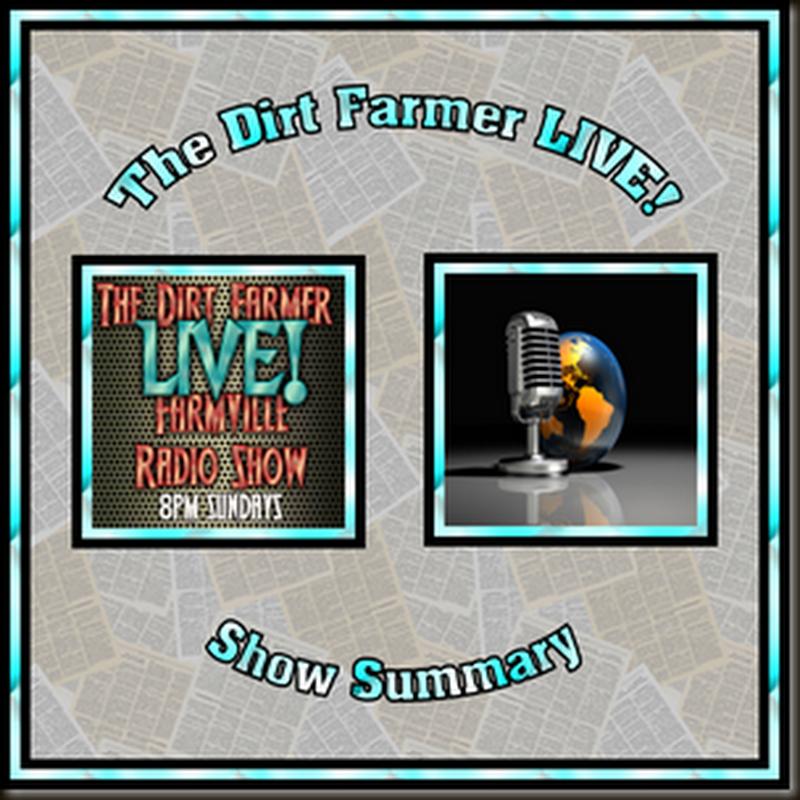 Dirt Farmer Live! Show Summary August 28, 2016