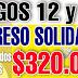 ¿Cuál es Ingreso  Solidario : ¿160.000 o 320.000 pesos?