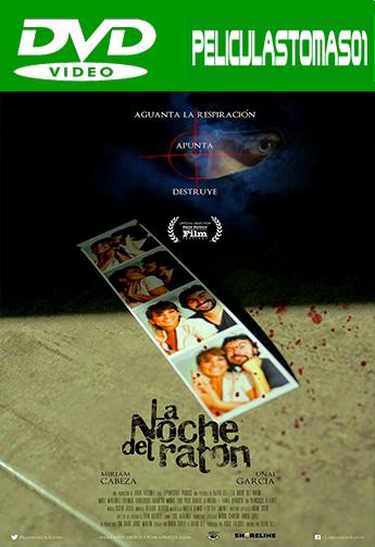 La noche del ratón (2013) DVDRip