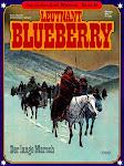 Die großen Edel-Western 36 - Blueberry - Der lange Marsch.jpg